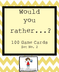 Would you rather…? Game Cards, Set of 100–Set No. 2